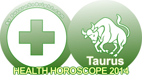 2016 Taurus Health Horoscope